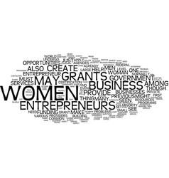 Grants for women entrepreneurs text background vector
