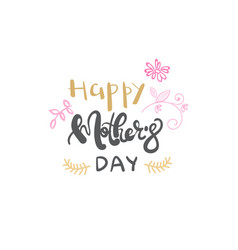 happy mothers day lettering isolated greeting vector image