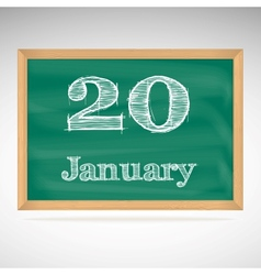 January 20 inscription in chalk on a blackboard vector
