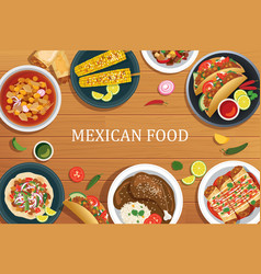 Mexican food on a wooden background mexican food vector