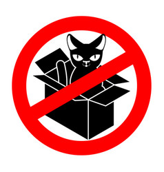stop cat in box forbidden home pet in box ban sign vector image