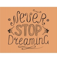 Striped background with the words Never stop vector image