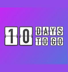 Ten days to go time icon vector