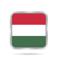 flag of hungary shiny metallic gray square button vector image