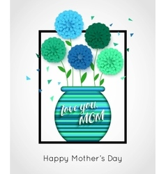 Mothers Day background with pot of flowers vector image