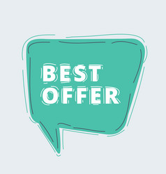 best offer wording in comic speech bubble vector image
