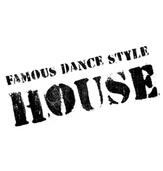 Famous dance style House stamp vector