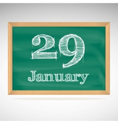 January 29 inscription in chalk on a blackboard vector image