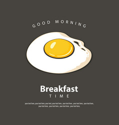 banner for breakfast time with fried egg vector image