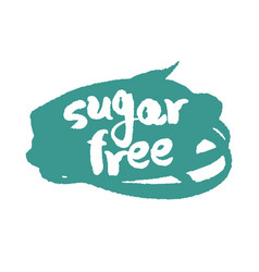 Calligraphy sugar free label on a scribble vector