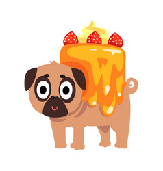 Cute funny pug dog character inside sweet cake vector