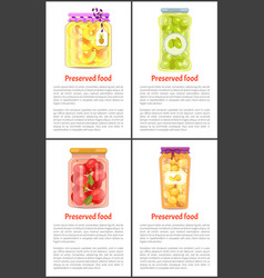 Fruits and vegetables as preserved food posters vector