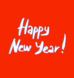 Happy new year lettering inscription vector