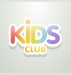 kids club fun 3d rainbow letters in light vector image