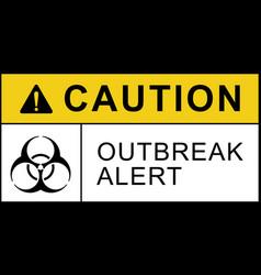 Biohazard warning quarantine outbreak alert poster vector