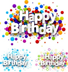 Happy birthday colour backgrounds vector