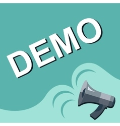 Megaphone with DEMO announcement Flat style vector