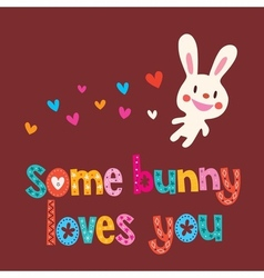 Some bunny loves you 3 vector