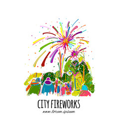 fireworks city holidays sketch for your design vector image
