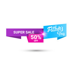 happy father day holiday sale shopping discount vector image