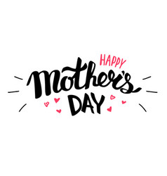 happy mothers day text for lettering card vector image
