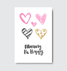 mothers day creative greeting card with mom be vector image