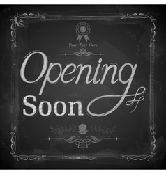 Opening Soon written on chalkboard vector
