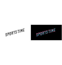 stylish inscription sports time for design and vector image