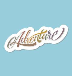 Adventure lettering vector