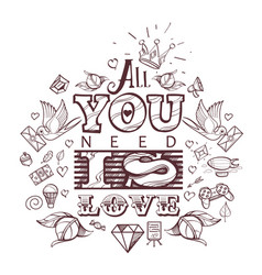 all you need is love valentines day vector image