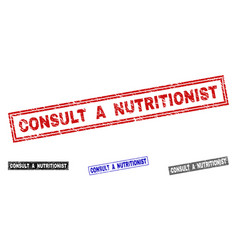 Grunge consult a nutritionist scratched rectangle vector
