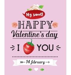 Happy Valentines day inscription greeting vector image