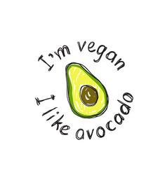 Print for a t-shirt with avokado and slogan i am vector