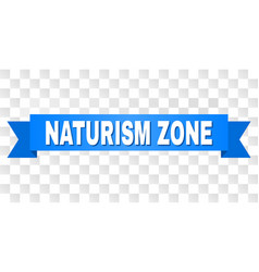 blue ribbon with naturism zone title vector image
