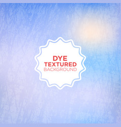 Sky blue grunge background with dyed texture vector
