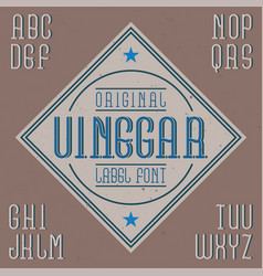 Vintage label font named vinegar vector