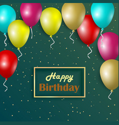 birthday card with colorful balloons and gold vector image