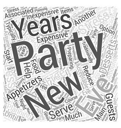 Planning A Stress Free New Years Eve Party Word vector image