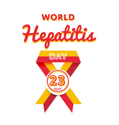 World hepatitis day greeting emblem vector