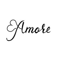 amore brush inscription on italian vector image vector image