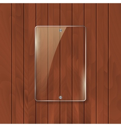Glass frame on wooden texture background Glass vector image