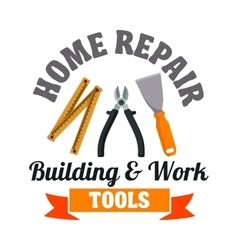 Building tools badge for repair service design vector image