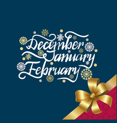 December january february winter month inscription vector