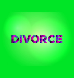 Divorce concept colorful word art vector