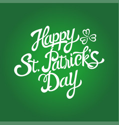Text of saint patricks day with decorative vector