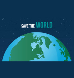 save the world style design vector image vector image