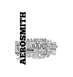 Aerosmith just keeps on rockin text word cloud vector