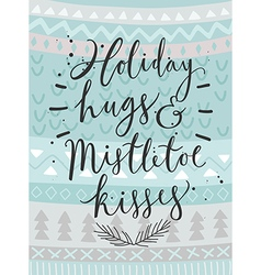 Christmas card Holiday hugs hand drawn style vector