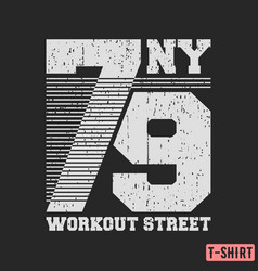 workout street t-shirt textured stamp vector image