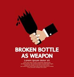 Broken Bottle As Weapon vector image vector image